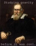 Hipster Galileo