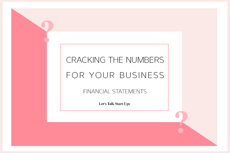 Cracking the Numbers You Need for Your Business Financial Statements