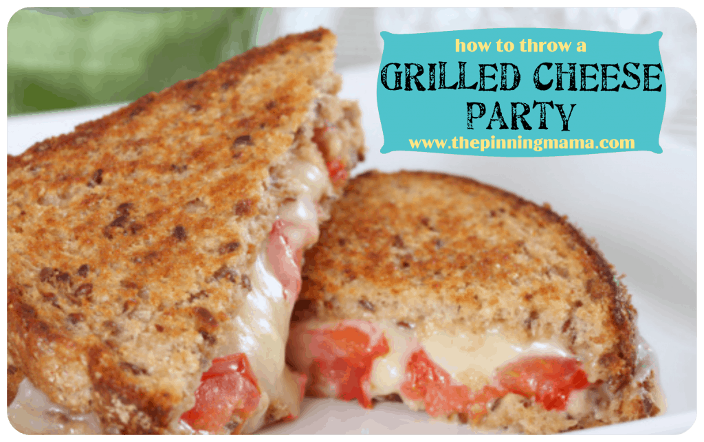 grilled cheese party, group party ideas, interactive dinner, grilled cheese sandwich, yummy party idea, cooking for a crowd, host a party