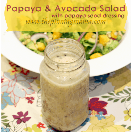 Papaya and Avocado Salad with Papaya Seed Dressing. www.thepinningmama.com