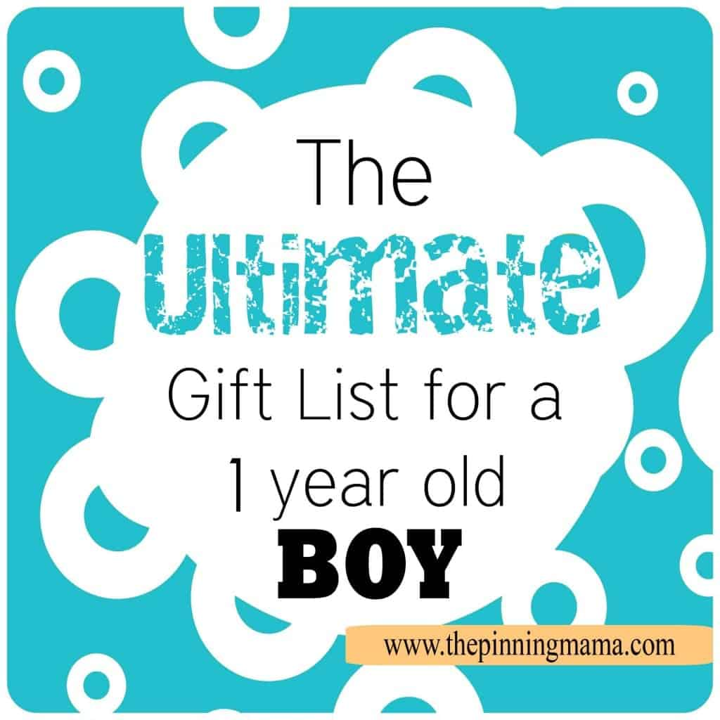 The Ultimate List of Gift Ideas for One Year Olds www.thepinningmama.com