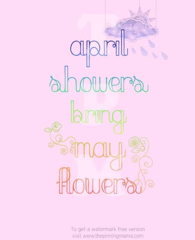 Spring Free Printable - April Showers Bring May Flowers - click here to get this printable