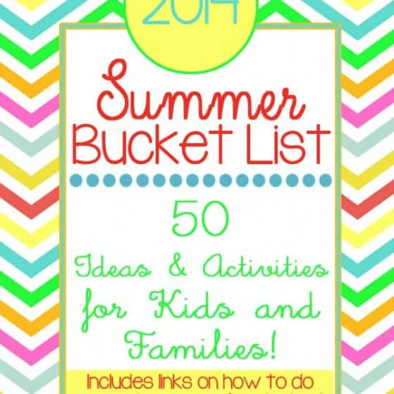 Summer Bucket List *2014* 50 Summer ideas & activities for kids and families. Click to download free printable checklist!