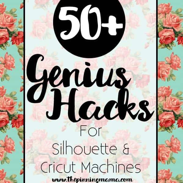 Over 50 tips, tricks and ideas on how to save time, money and effort when using your Silhouette CAMEO, Cricut or any craft cutting machine.