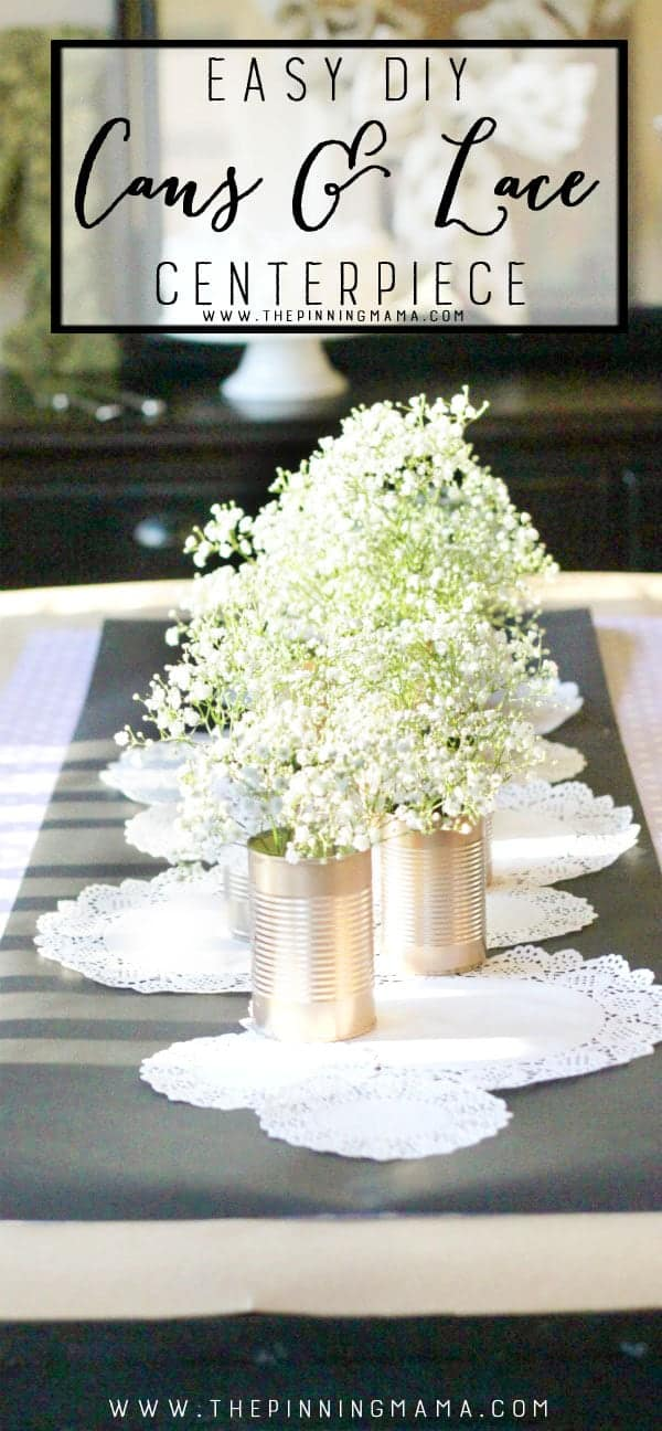 Shabby Chic Tin Can Centerpiece - Perfect for a rustic wedding or vintage tablescape!  Easy craft idea!