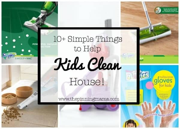 10+ Simple Things to Help Kids Clean House | www.thepinningmama.com