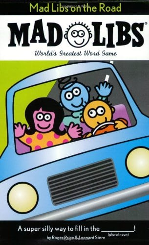 10+ Awesome Ways to Entertain your Kids on a Roadtrip: Mad Libs | www.thepinningmama.com