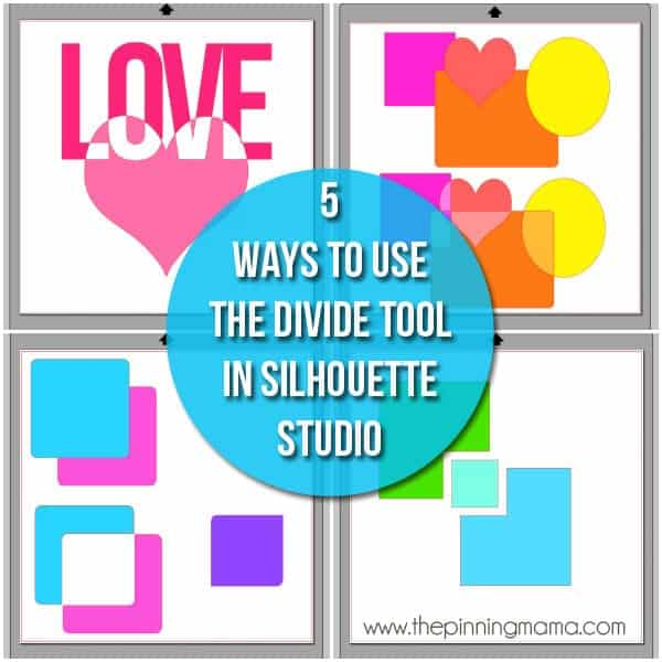 5 ways to use the divide tool to create your own designs for your Silhouette CAMEO!