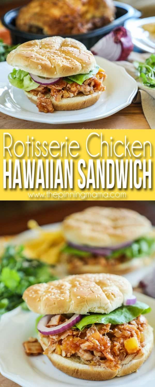 Hawaiian Chicken Sandwich recipe made with Rotisserie Chicken