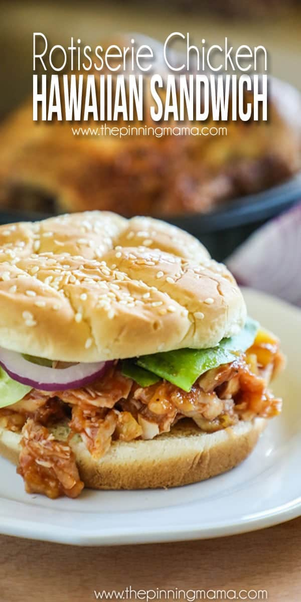 Rotisserie Chicken Hawaiian Sandwich