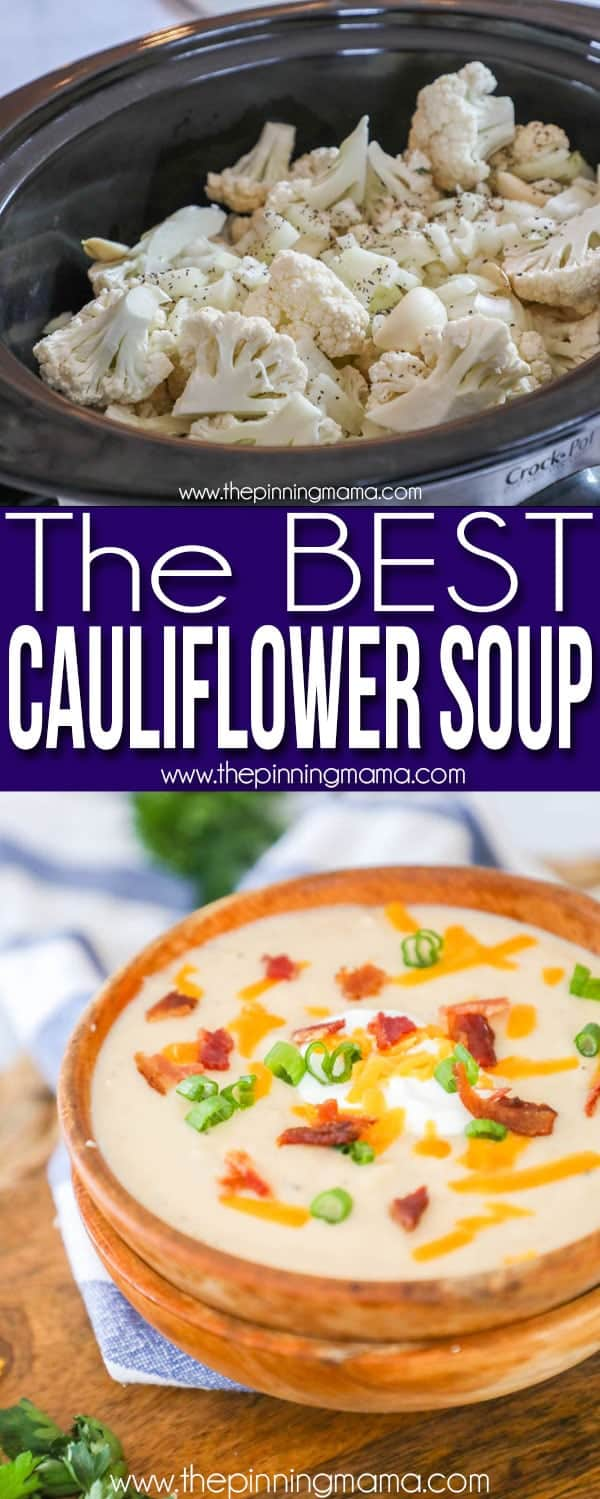The BEST Cauliflower Soup Recipe