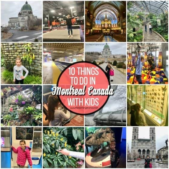 10 Things to do in Montreal Canada with Kids.