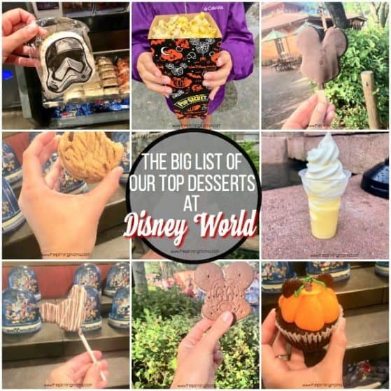 The Big List of Our Top Desserts At Disney World.