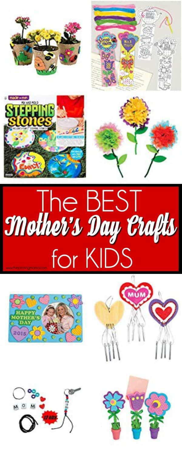 The BIG list of the BEST Mother's Day Crafts for Kids.