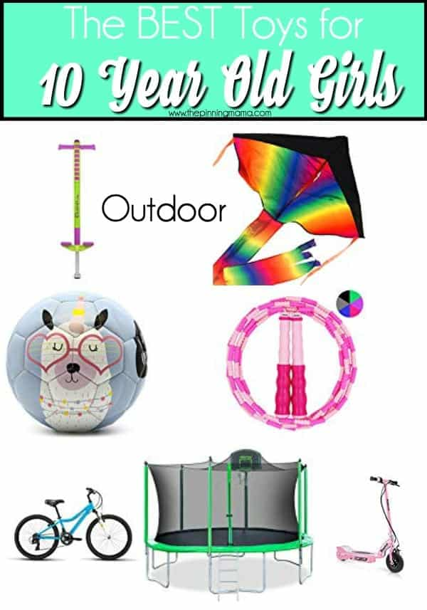 The BEST outdoor toy ideas for 10 year old girls.