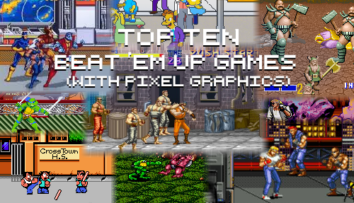 Top 10 Beat 'em Up Games With Pixel Graphics