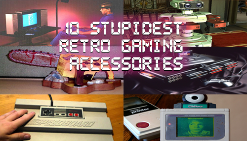 10 Stupidest Retro Gaming Accessories