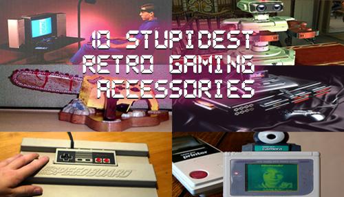 10 Stupidest Retro Gaming Accessories