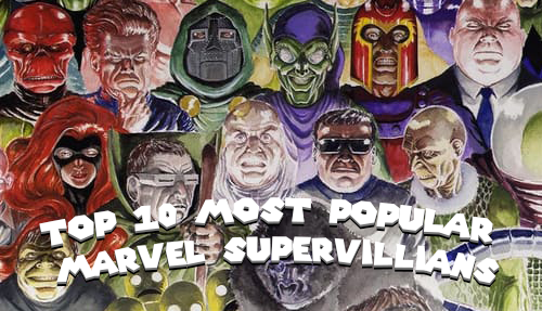 Top 10 Most Popular Marvel SuperVillians