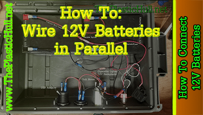 batt_parallel_FI?fit=418%2C237 how to connect 12v batteries in parallel the plastic hull