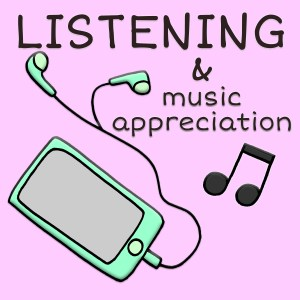 Listening & Music Appreciation