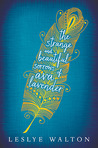 Book Review: The Strange and Beautiful Sorrows of Ava Lavender by Leslye Walton