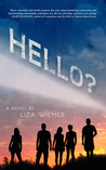 Book Review: Hello? by Liza Wiemer