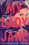 YA Book Review: My Lady Jane by Cynthia Hand, Brodi Ashton and Jodi Meadows