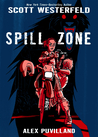 Graphic Novel Review: Spill Zone #1) by Scott Westefeld, Alex Puvilland (Illustrator)