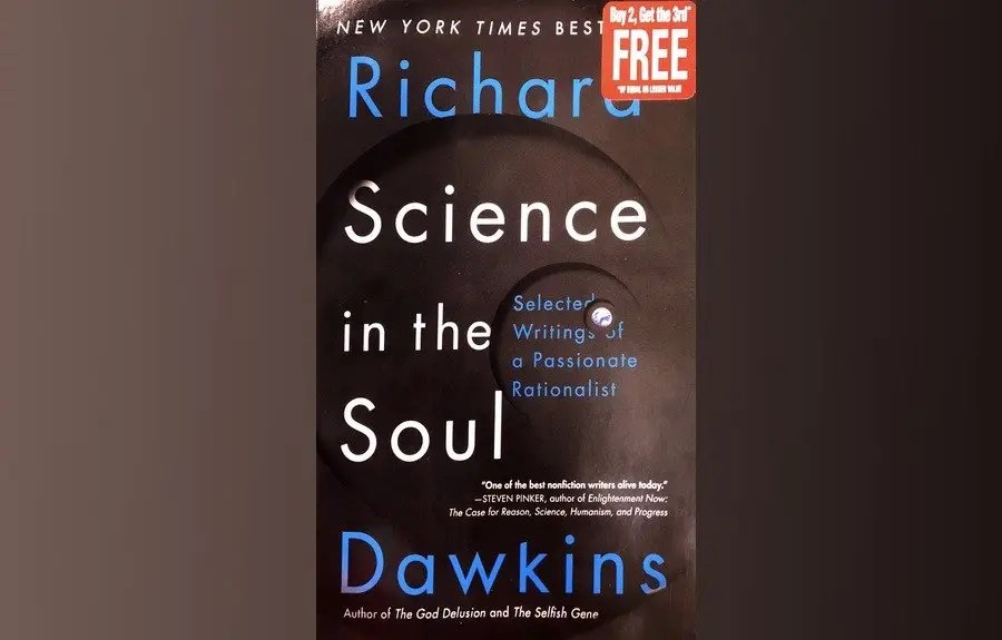 Hypocrisy and Dishonesty Rolled Into One: Richard Dawkins' 'Science in the Soul'