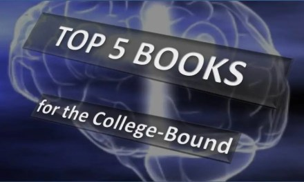 Top 5 Books For The College-Bound