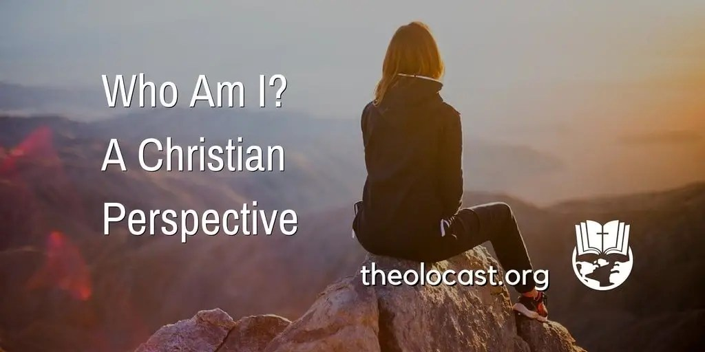 Who Am I? A Christian Perspective