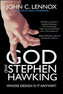 4.God and Stephen Hawking: Whose Design Is It Anyway? by John Lennox $3.13