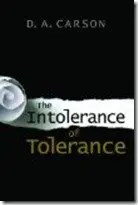 Book Review: The Intolerance of Tolerance