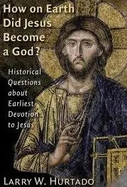 How on Earth Did Jesus Become a God?