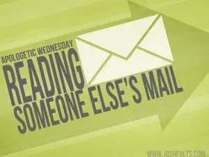 Reading Someone Else's Mail