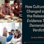 How Culture Has Changed Since The Release Of Evidence That Demands A Verdict