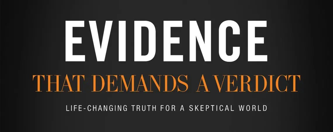 Evidence That Demands a Verdict: Get this revised, updated, and expanded classic for only $2.99!