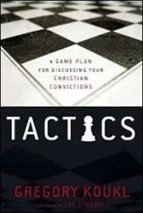 Tactics: A Game Plan for Discussing Your Christian Convictions by Greg Koukl $3.99