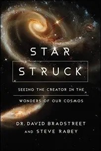 Star Struck: Seeing the Creator in the Wonders of Our Cosmos by David Hart Bradstreet & Steve Rabey $3.99