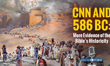 CNN and 586 BC: More Evidence of the Bible's Historicity