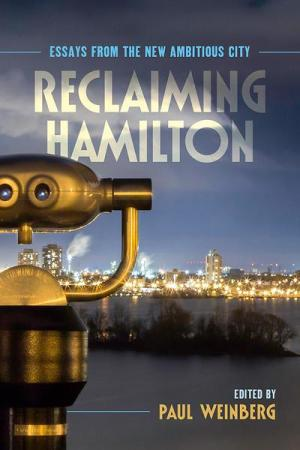 Reclaiming Hamilton book launch is this weekend.