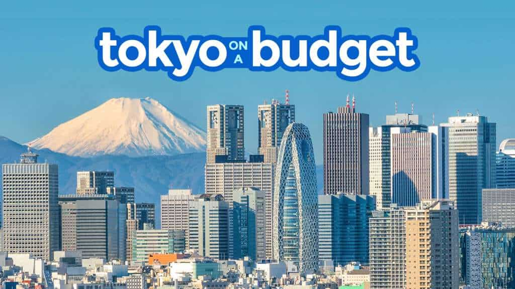 TOKYO ON A BUDGET: Travel Guide & Itineraries 2018