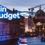 New! BERLIN TRAVEL GUIDE: Budget Itinerary, Things to Do