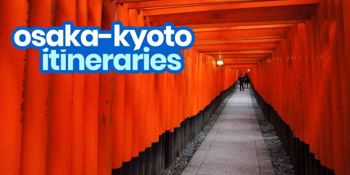 Sample OSAKA- KYOTO ITINERARIES: 1, 2, 3, 4, 5, 6 Days