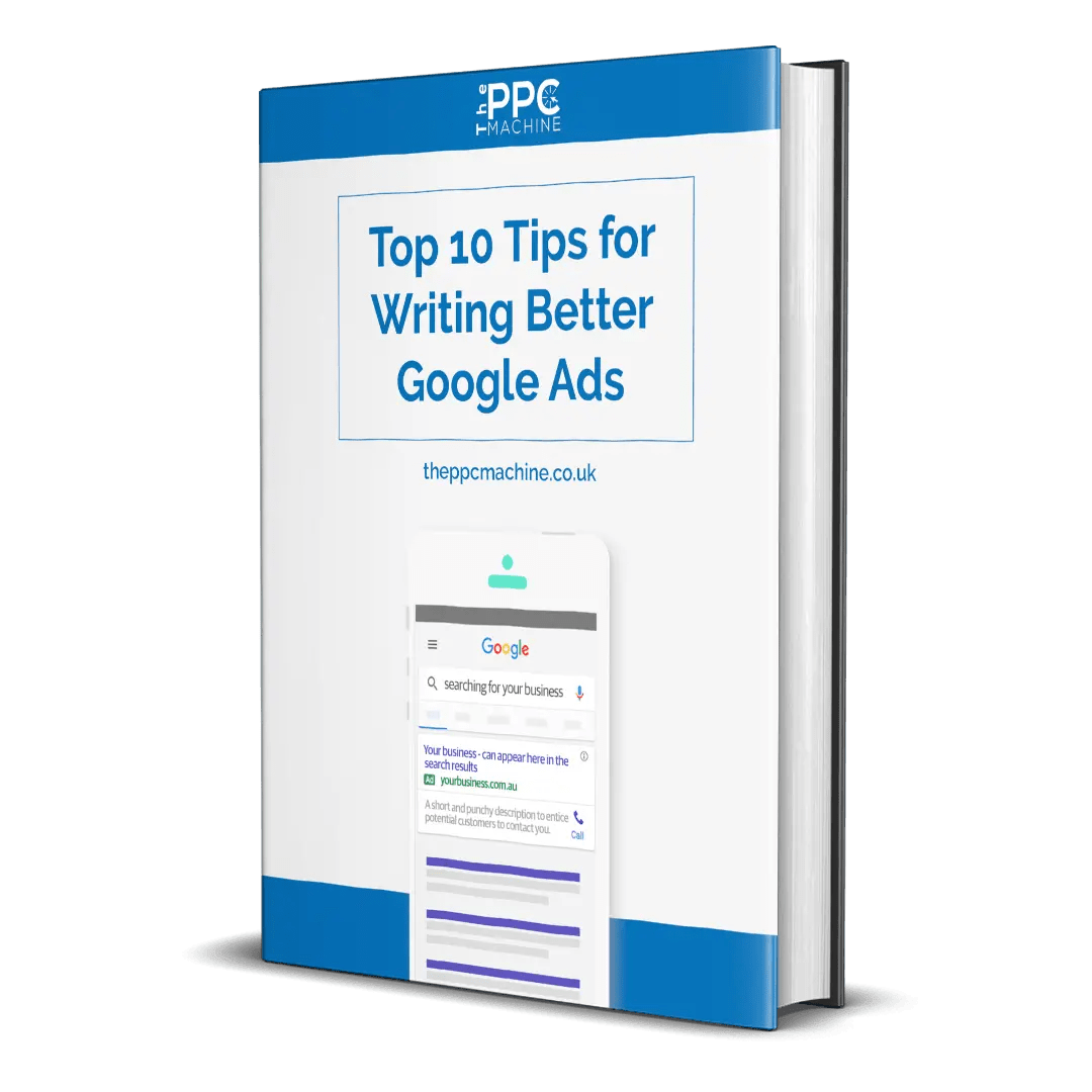 Top 10 Tips for Writing Better Google Ads