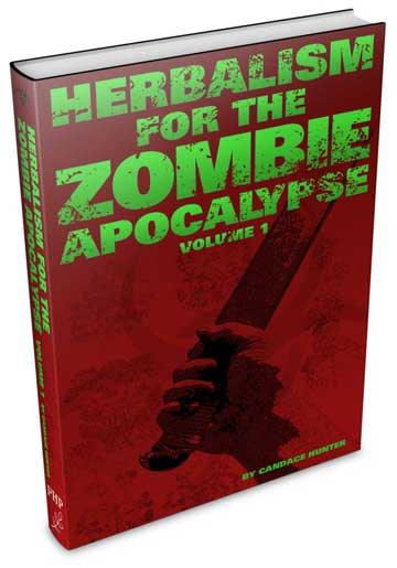 Herbalism For The Zombie Apocalypse, Vol. 1 Is Now On Amazon!