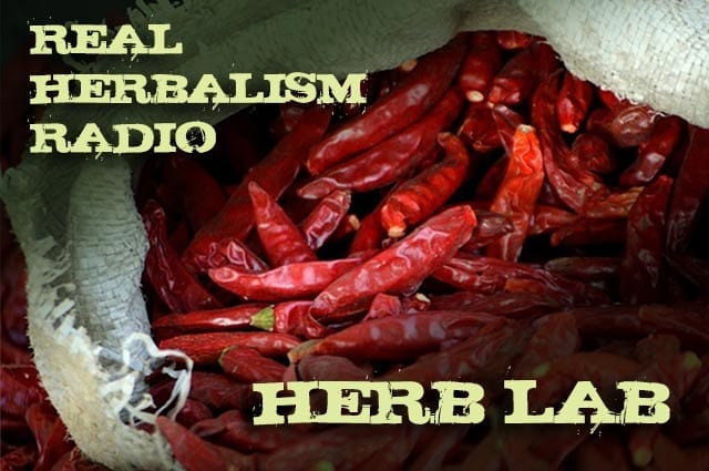 Show 61: Herb Lab With Classic Chili Pepper And Herbal 101