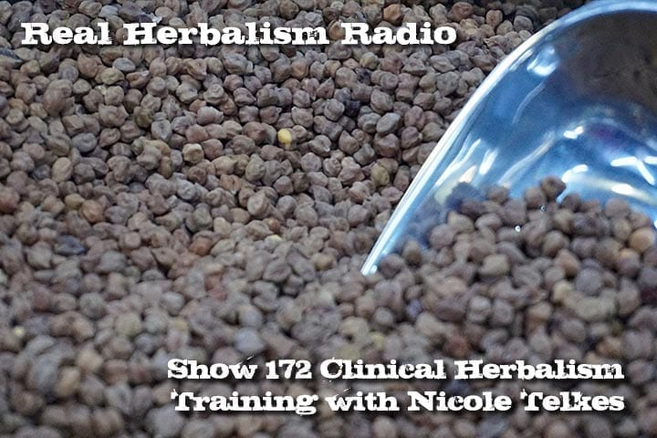 Clinical Herbalism Training With Nicole Telkes – Show 172
