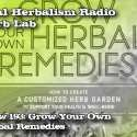 Grow Your Own Herbal Remedies – Herb Lab – Podcast Show 193